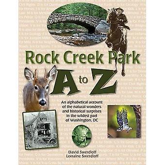 Rock Creek Park A to Z by Swerdloff & David
