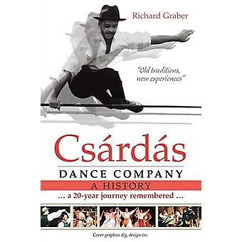 Csrds Dance Company A History by Graber & Richard