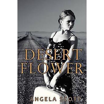 Desert Flower by Scott & Angela
