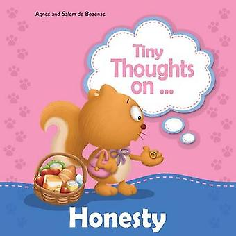 Tiny Thoughts on Honesty How I feel when I steal by de Bezenac & Agnes