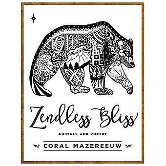 Zendless Bliss by Mazereeuw & Coral
