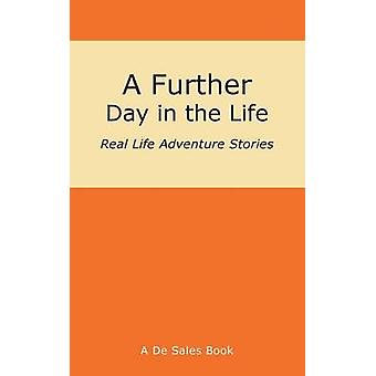 A Further Day in the Life by De Sales