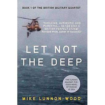 Let Not the Deep by LunnonWood & Mike