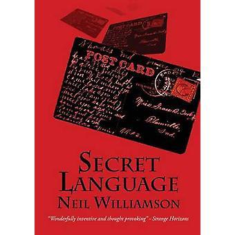 Secret Language by Williamson & Neil