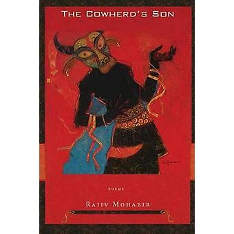 The Cowherds Son by Mohabir & Rajiv