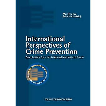 International Perspectives of Crime Prevention by Coester & Marc