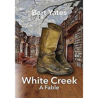 White Creek by Yates & Bart