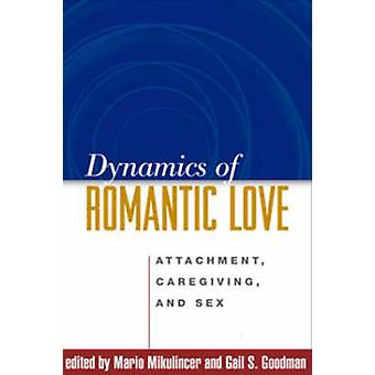 Dynamics of Romantic Love af Mario Mikulincer - Gail S. Goodman - 978