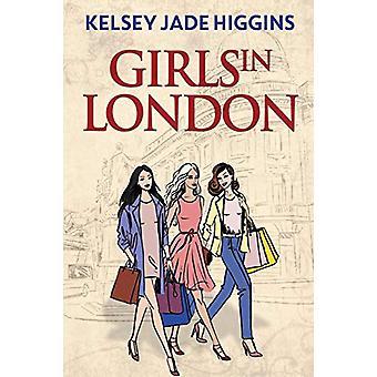 Girls in London by Kelsey Jade Higgins - 9781788303484 Book