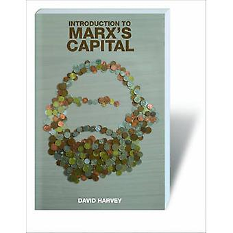 Introduction to Marx's Capital by David Harvey - 9781844673582 Book