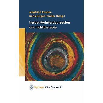 Herbst-/Winterdepression Und Lichttherapie by Dr Siegfried Kasper - 9