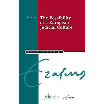 The Possibility of a European Judicial Culture by Elaine Mak - 978946