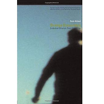 Strange Encounters: Legemliggjort andre i Post-Kolonialitet: Legemliggjort andre i Post-kolonialitet (Transformations)