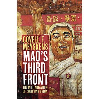 Maos Third Front by Covell F Meyskens