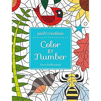 Posh Creations - Color by Number by Steve Duffendack - 9781524850074 B