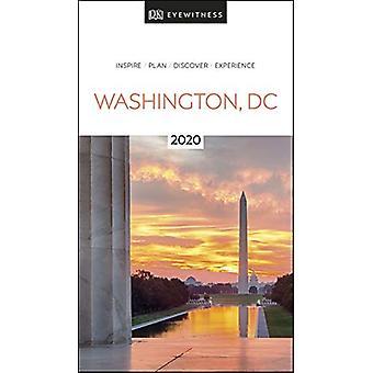 DK Eyewitness Washington - DC - 2020 (Travel Guide) by DK Eyewitness -