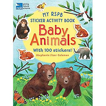 My RSPB Sticker Activity Book - Baby Animals by Stephanie Fizer Colema