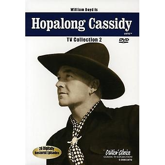 Hopalong Cassidy TV Collection: Vol. 2 [DVD] USA import