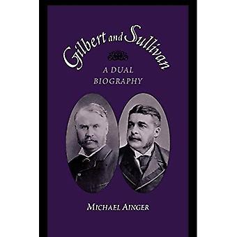 Gilbert ja Sullivan kaksoiselämäkerta