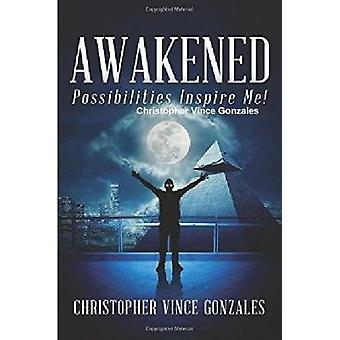 Awakened Possibilities Inspire Me by Christopher Vince Gonzales - 978