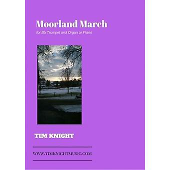 Moorland March Tim Knight Tim Knight Music