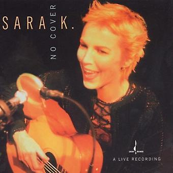 Sara K. & Band - No Cover [DVD] USA import