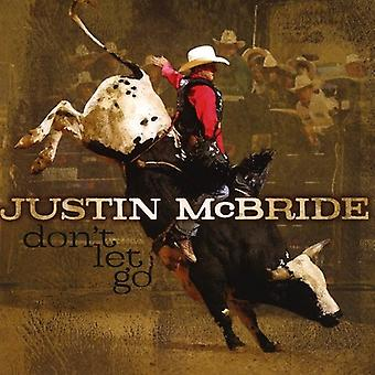Justin McBride - Don't Let Go [CD] USA import