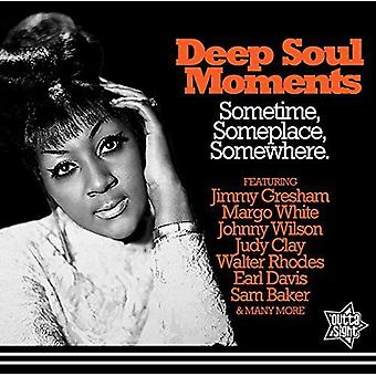 Deep Soul Moments Sometime Someplace Somewhere - Deep Soul Moments Sometime Someplace Somewhere [CD] USA import