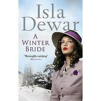 A Winter Bride by Isla Dewar - 9780091938154 Book
