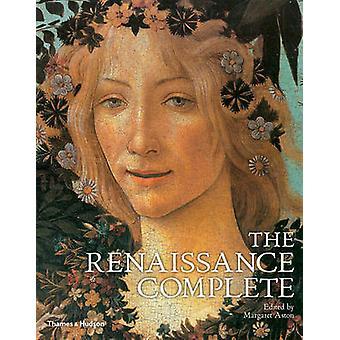 Täydellinen renessanssin jota Margaret Aston - 9780500284599 kirja