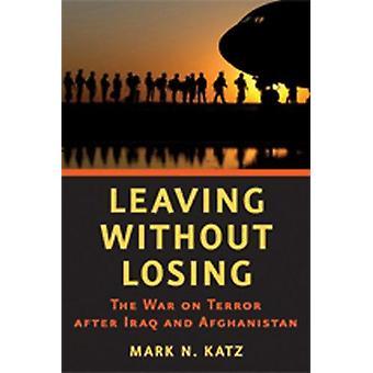 Verlassen, ohne zu verlieren - der Krieg gegen den Terror nach dem Irak und Afghanistan