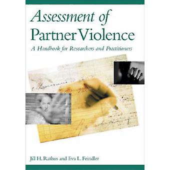 Assessment of Partner Violence - A Handbook for Researchers and Practi
