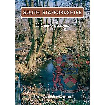 أسماء الشوارع ستافوردشير الجنوبية أنتوني بولتون-سميث--978184868