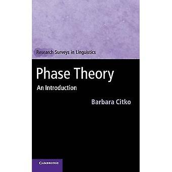 Fase theorie door Barbara Citko