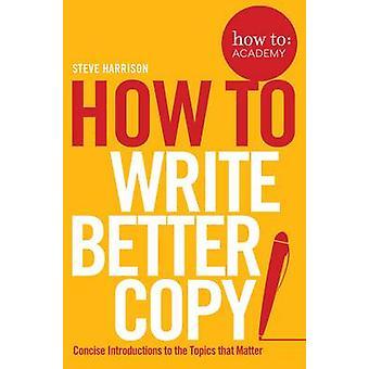 כיצד-כתיבת עותק טוב יותר-עצות על מקבל אנשים להבחין שלך Co