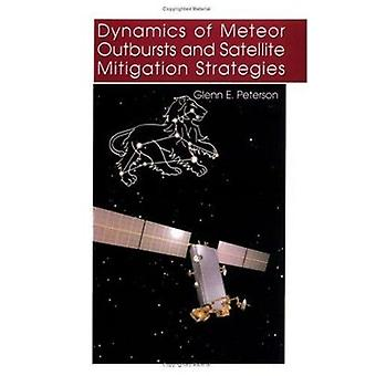 Dynamics of Meteor Outbursts and Satellite Mitigation Strategies by G