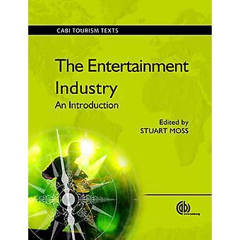De Entertainment-industrie - een inleiding door S. Moss - 978184593551