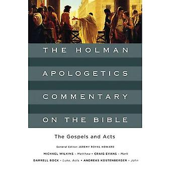 The Gospels and Acts HB (Holman Apologetics Commentary on the Bible)