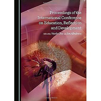 Proceedings of the International Conference on Education, reflectie en ontwikkeling