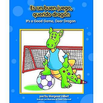 ES Un Buen Juego, Querido Dragn / det är en bra spel, kära drake