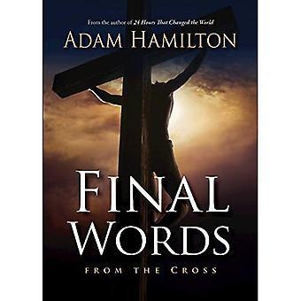 Laatste woorden van het Kruis (laatste woorden van het Kruis)
