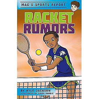 Racket Rumors (Mac's Sports� Report)