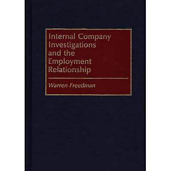 Företagets interna utredningar och anställningen av Freedman & Warren
