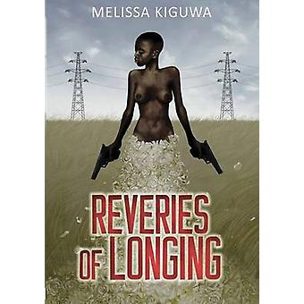 Reveries of Longing by Kiguwa & Melissa