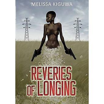 Reveries van verlangen door Kiguwa & Melissa