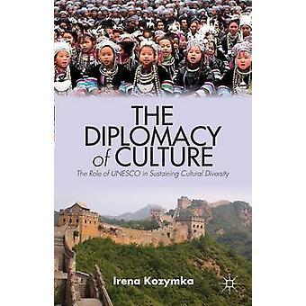 La diplomatie de la Culture, le rôle de l'UNESCO dans le maintien de la diversité culturelle par Kozymka & Irena