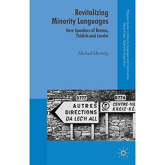 Vitalisierende Minderheit Sprachen neue Lautsprecher von Breton Jiddisch und bekannter von Hornsby & Michael