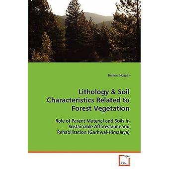 Lithologie Bodeneigenschaften, die im Zusammenhang mit Waldvegetation durch Husain & Hishmi
