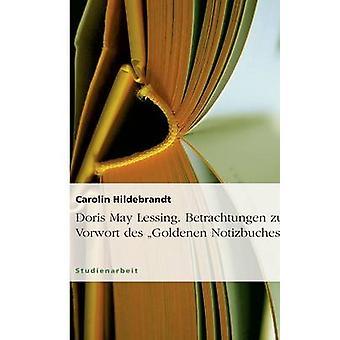 Doris Jun. Lessing Betrachtungen Zum entwickelt des Goldenen Notizbuches von Hildebrandt & Carolin