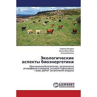 Ekologicheskie Aspekty Bioenergetiki by Pachurin German